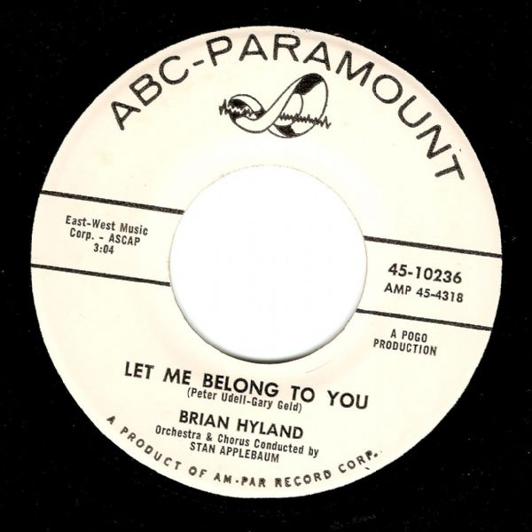 BRIAN HYLAND Let Me Belong To You Vinyl Record 7 Inch US ABC Paramount 1961 Promo